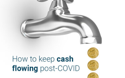 How to keep cash flowing post-COVID