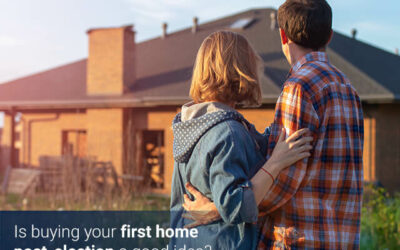 Is buying your first home post-election a good idea?